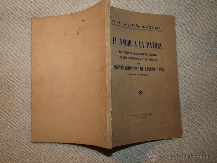 Libros de segunda mano: Ramón Bermúdez de Castro y Plá. El Amor a la Patria. La Coruña 1950. Litografía Imprenta Roel - Foto 2 - 39636727