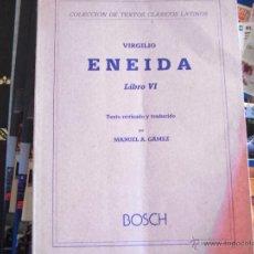 Libros de segunda mano: ENEIDA. LIBRO VI. VIRGILIO. Lote 39651371