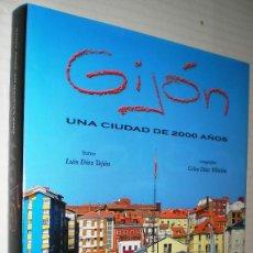 Libros de segunda mano: LUIS DÍEZ TEJÓN: GIJÓN. UNA CIUDAD DE 2000 AÑOS. (ASTURIAS).. Lote 39658845