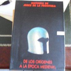 Libros de segunda mano: HISTORIA DE JEREZ DE LA FRONTERA. DE LOS ORÍGENES A LA ´ÉPOCA MEDIEVAL. (2 VOLS).. Lote 39665343