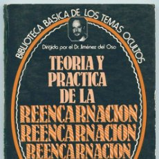 Libros de segunda mano: TEORÍA Y PRÁCTICA DE LA REENCARNACIÓN - BIBLIOTECA BÁSICA DE LOS TEMAS OCULTOS - ED. UVE - 1980. Lote 39669006