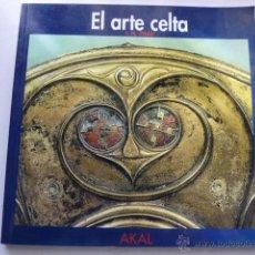 Libros de segunda mano: EL ARTE CELTA. J.M. STEAD. AKAL. Lote 39670861