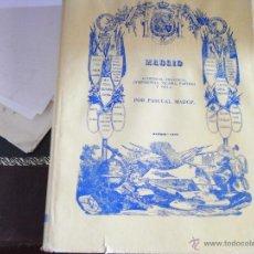 Libros de segunda mano: MADRID. AUDIENCIA, PROVINCIA, VICARÍA, PARTIDO Y VILLA. PASCUAL MADOZ.. Lote 39672925