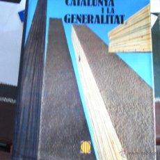 Libros de segunda mano: CATALUNYA I LA GENERALITAT.. Lote 39685481