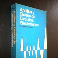 Libros de segunda mano: ANALISIS Y DISEÑO DE CIRCUITOS ELECTRONICOS / CHIRLIAN, PAUL M. Lote 39701298