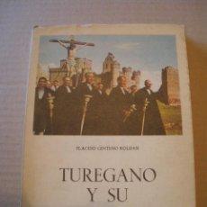Libros de segunda mano: TUREGANO Y SU CASTILLO. PLACIDO CENTENO.. Lote 39715662