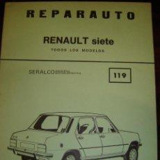 Libros de segunda mano: REPARAUTO RENAULT SIETE Nº119. Lote 39716626