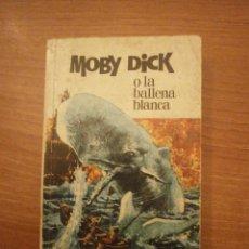Libros de segunda mano: MOBY DICK O LA BALLENA BLANCA . Lote 39730302