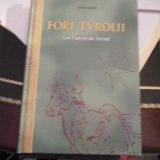 Libros de segunda mano: FORI TUROLII. LOS FUEROS DE TERUEL. ED. FACSÍMIL.. Lote 39732184