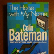 Libros de segunda mano: COLIN BATEMAN: THE HORSE WITH MY NAME - ESCRITO EN INGLÉS. Lote 39756704