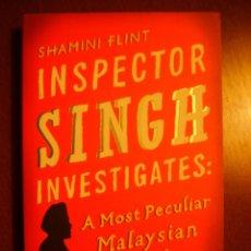 Libros de segunda mano: SHAMINI FLINT: INSPECTOR SINGH INVESTIGATES: A MOST PECULIAR MALAYSIAN MURDER - ESCRITO EN INGLÉS. Lote 39757108