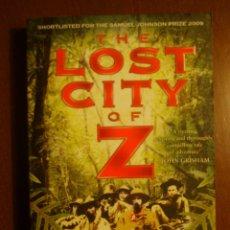 Libros de segunda mano: DAVID GRANN: THE LOST CITY OF Z - ESCRITO EN INGLÉS. Lote 39757256