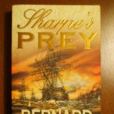 Libros de segunda mano: BERNARD CORNWELL: SHARPE'S PREY- ESCRITO EN INGLÉS. Lote 39757383