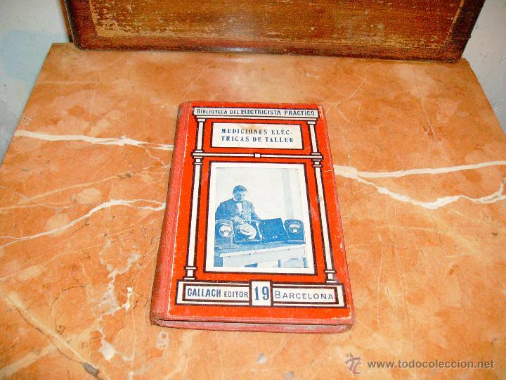 BIBLIOTECA DEL ELECTRICISTA PRACTICO- MEDICIONES ELECTRICAS DE TALLER- (Libros de Segunda Mano - Ciencias, Manuales y Oficios - Otros)