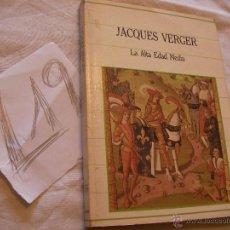 Libros de segunda mano: LA ALTA EDAD MEDIA - JACQUES VERGER. Lote 39795257
