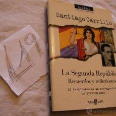 Libros de segunda mano: LA SEGUNDA REPUBLICA, RECUERDOS Y REFLEXIONES - SANTIAGO CARRILLO. Lote 39795299