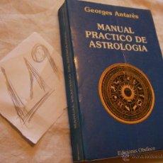 Libros de segunda mano: MANUAL PRACTICO DE ASTROLOGIA - GEORGES ANTARES. Lote 94566631