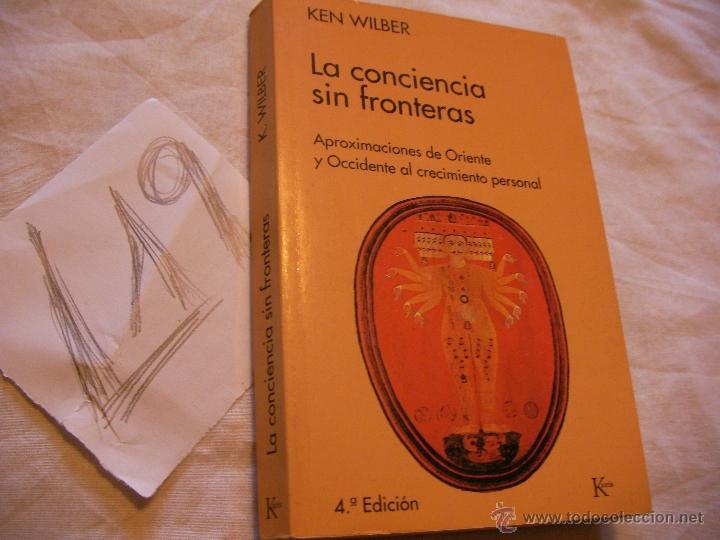 LA CONCIENCIA SIN FRONTERAS - KEN WILBER (Libros de Segunda Mano - Parapsicología y Esoterismo - Otros)