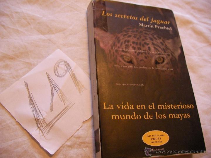 LOS SECRETOS DEL JAGUAR - MARTIN PRECHTEL (Libros de Segunda Mano - Parapsicología y Esoterismo - Otros)