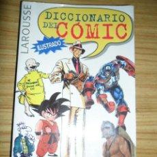 Libros de segunda mano: DICCIONARIO DEL COMIC LAROUSSE. Lote 39761765