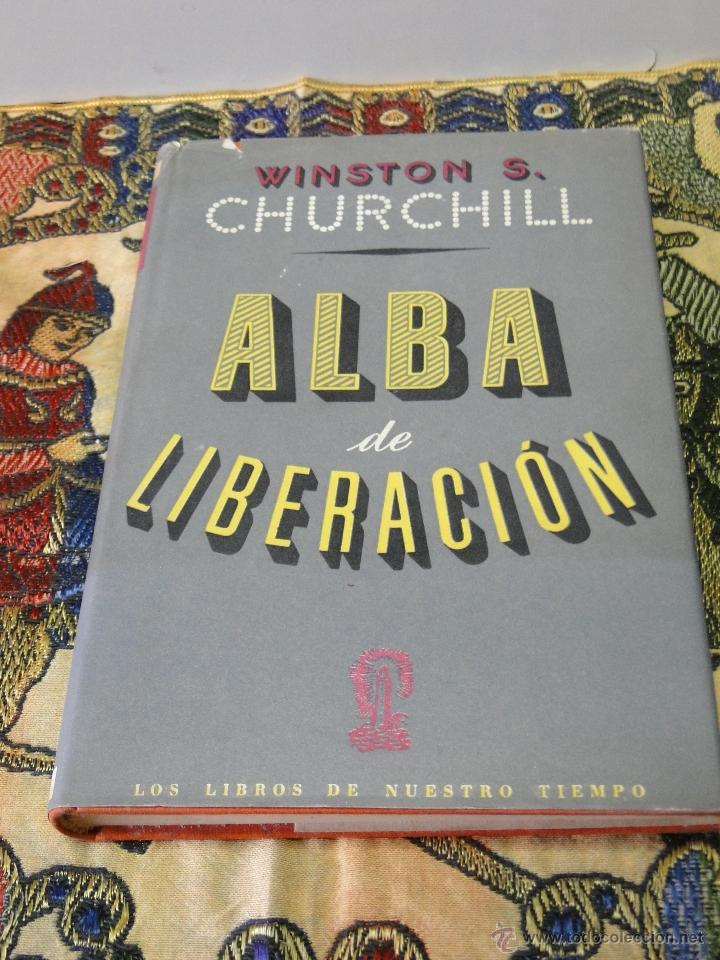 ALBA DE LIBERACION.-WINSTON S. CHURCHILL (Libros de Segunda Mano - Historia - Otros)