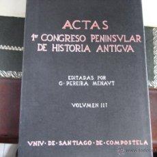 Libros de segunda mano: ACTAS PRIMER CONGRESO PENINSULAR DE HISTORIA ANTIGUA.(3 VOLS) .. Lote 39778370