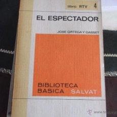 Libros de segunda mano: EL ESPECTADOR. J. ORTEGA Y GASSET.. Lote 39787537