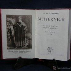 Libros de segunda mano: CRISOL NÚMERO 113 METTERNICH ARTHUR HERMAN 1º EDICIÓN MADRID 1944 EDITOR M. AGUILAR. Lote 39822255