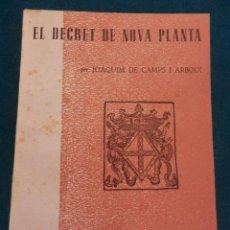 Libros de segunda mano: EL DECRET DE NOVA PLANTA - EPISODIS DE LA HISTÒRIA Nº 38 (CATALUNYA) EN CATALÀ. Lote 39848802