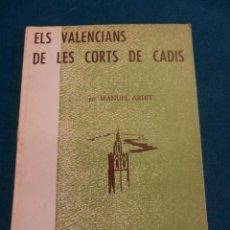 Libros de segunda mano: ELS VALENCIANS DE LES CORTS DE CADIS - EPISODIS DE LA HISTÒRIA Nº 109-110 - EN CATALÀ. Lote 39851659