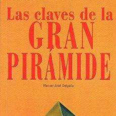 Libros de segunda mano: LAS CLAVES DE LA GRAN PIRÁMIDE. COLECCIÓN AÑO CERO. Lote 39842577