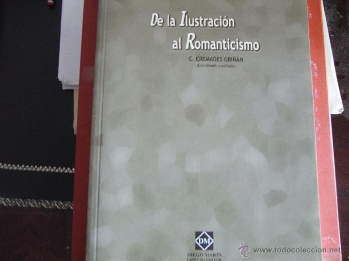 DE LA ILUSTRACIÓN AL ROMANTICISMO. (Libros de Segunda Mano - Historia - Otros)