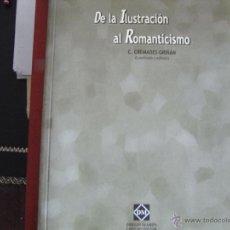 Libros de segunda mano: DE LA ILUSTRACIÓN AL ROMANTICISMO.. Lote 39861072