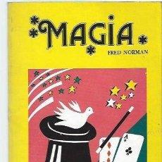Libros de segunda mano: MAGIA FRED NORMAN, BIBLIOTECA POPULAR, PEREA EDICIONES 1989 CIUDAD REAL, 126 PÁGS, 12X27CM. Lote 39871828