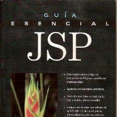 Libros de segunda mano: GUIA ESENCIAL JSP DAMON HOUGLAND PRENTICE HALL 2001. Lote 39875753
