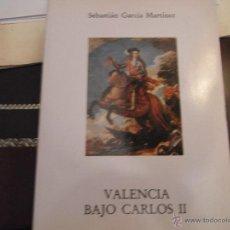 Libros de segunda mano: VALENCIA BAJO CARLOS II. Lote 39887550
