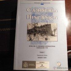 Libros de segunda mano: CAMINERÍA HISPÁNICA. ACTAS DEL IV CONGRESO INTERNACIONAL. (3 VOLS).. Lote 39906441