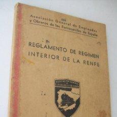 Libros de segunda mano: REGLAMENTO DE REGIMEN INTERIOR DE LA RENFE-JUNIO 1962-RED NACIONAL DE LOS FERROCARRILES ESPAÑOLES. Lote 39920533