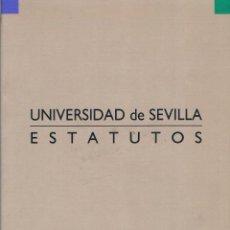 Libros de segunda mano: ESTATUTOS UNIVERSIDAD DE SEVILLA. 1990. Lote 39922581