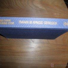 Libros de segunda mano: TRATADO DE HIPNOSIS. INTRODUCCION A LA SOFROLOGIA. BERTHOLD STOKVIS Y MONTSERRAT ESTEVE. *. Lote 39922874
