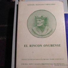 Libros de segunda mano: EL RINCÓN ONUBENSE.. Lote 39925790