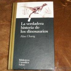 Libros de segunda mano: LA VERDADERA HISTORIA DE LOS DINOSAURIOS. Lote 39932536
