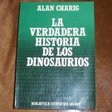 Libros de segunda mano: LA VERDADERA HISTORIA DE LOS DINOSAURIOS. Lote 39932645