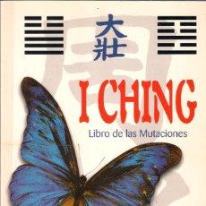 Libros de segunda mano: I CHING. LIBRO DE LAS MUTACIONES. - DONATELLA BERGAMINO DIEGO MELDI - LIBSA 2001. Lote 263174995