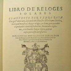 Libros de segunda mano: LIBRO DE RELOGES(RELOJES) SOLARES-PEDRO ROIZ-HIERONYMO MUÑEZ-RELOJ-OBRA MUY IMPORTANTE-1575-1997.. Lote 39972401