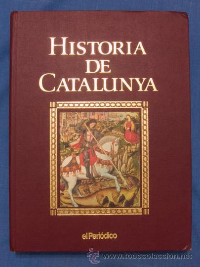 HISTORIA DE CATALUNYA. JORDI GALOFRÉ. EL PERIÓDICO, 1992, VOLUMEN ENCUADERNADO DE 416 PÁGINAS (Libros de Segunda Mano - Historia - Otros)