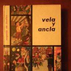 Libros de segunda mano: VELA Y ANCLA, DE ED. DONCEL 9ª ED 1965 . Lote 118399399