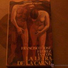 Libros de segunda mano: LA LETRA DE LA CARNE. Lote 40018472
