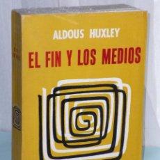 Libros de segunda mano: EL FIN Y LOS MEDIOS. UNA ENCUESTA ACERCA DE LA NATURALEZA DE LOS IDEALES..... Lote 39831037
