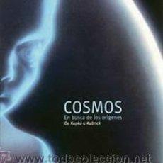 """Livres d'occasion: """"COSMOS: EN BUSCA DE LOS ORÍGENES. DE KUPKA A KUBRICK"""". CATÁ. EXPO., 2008, PRECINTADO, AGOTADO. Lote 40083188"""